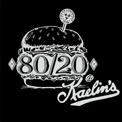 80/20 at Kaelin's